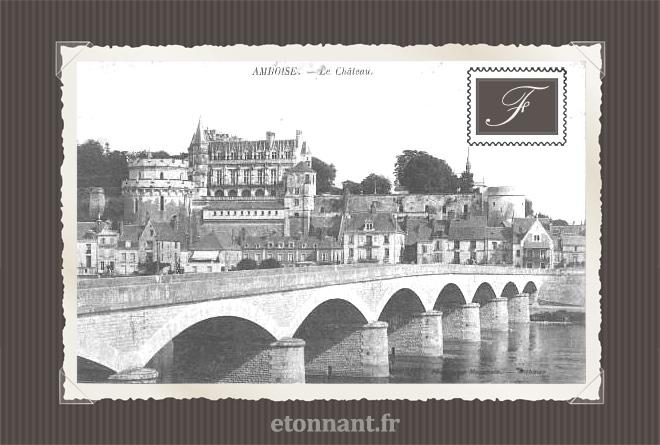 Carte postale ancienne : Amboise